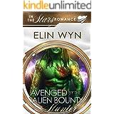 Avenged by the Alien Bounty Hunter: An Alien Mate Romance (Mtoain Bounty Hunters Book 2)