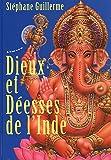 Dieux et déesses de l'Inde : Avec une affiche de Ganesh