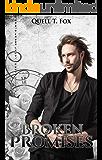 Broken Promises (A Timeless Trilogy Book 1)