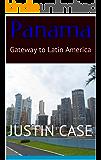 Panama: Gateway to Latin America