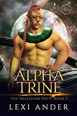 Alpha Trine (The Valespian Pact Book 1) Kindle Edition