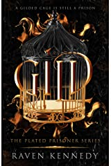 Gild (The Plated Prisoner Series Book 1) Kindle Edition