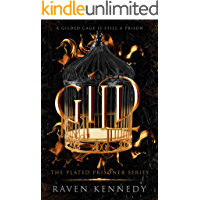 Gild (The Plated Prisoner Series Book 1)