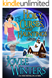 Holly, Curses, and Hauntings (Blue Moon Bay Book 2)