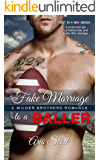 Fake Marriage to a Baller: A Wilder Brothers Romance