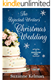 The Rejected Writers' Christmas Wedding (The Southlea Bay Series Book 3)