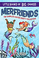 Merfriends: The Complete Water Safety Collection: A Little Book of BIG Choices Kindle Edition