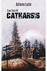 Catharsis: Green Fields #8 Kindle Edition
