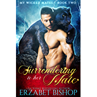 Surrendering to Her Mate (My Wicked Mates Book 2) (English Edition)