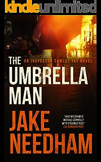 THE UMBRELLA MAN (The Inspector Samuel Tay Novels Book 2)