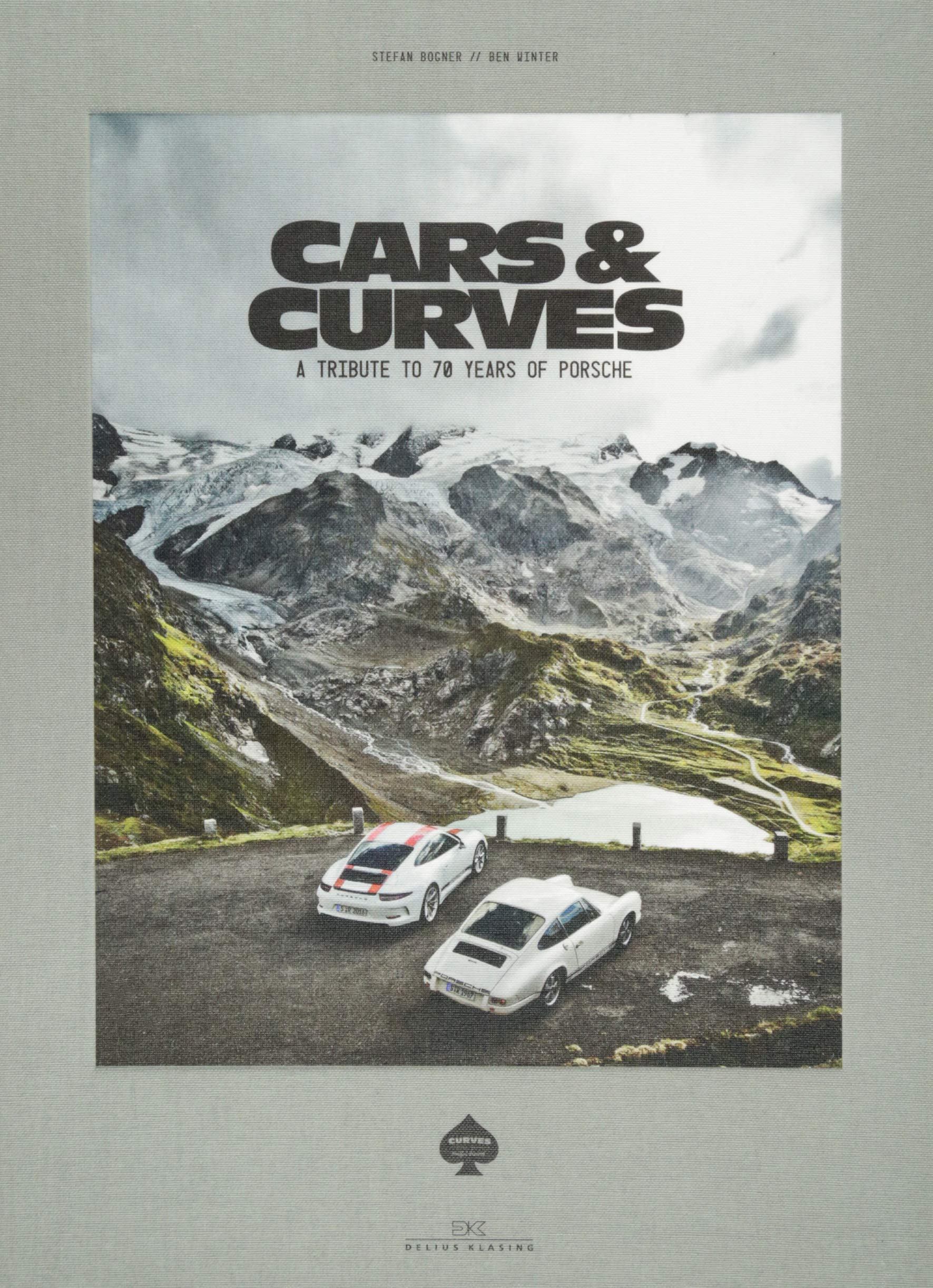 Buy Cars & Curves: A Tribute to 70 Years of Porsche by Stefan Bogner & Ben Winter