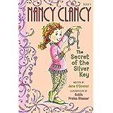 Fancy Nancy: Nancy Clancy, Secret of the Silver Key (Nancy Clancy Chapter Books series Book 4)