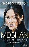 Meghan: Von Hollywood in den Buckingham-Palast. Ein modernes Märchen (German Edition)