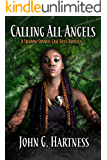Calling All Angels (The Shadow Council Case Files Book 1)