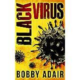 Black Virus (Black Rust Book 1)