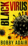 Black Virus (Black Rust Book 1)