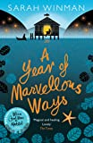 A Year of Marvellous Ways: The Richard and Judy Bestseller