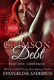 Crimson Debt Part One: Cornered: (BBW Paranormal Vampire  Shifter Romance) (Born to Darkness: Crimson Debt Book 1)