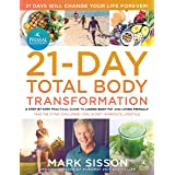 The Primal Blueprint 21-Day Total Body Transformation : A step-by-step, gene reprogramming action plan