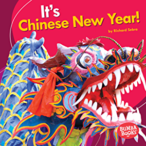 It's Chinese New Year! (Bumba Books ® — It's a Holiday!)