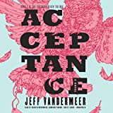 Acceptance (Southern Reach Trilogy, Book 3)