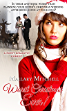 Worst Christmas Ever: A Sweet Romantic Comedy (Christmas Holiday Extravaganza)