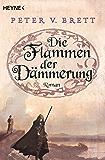 Die Flammen der Dämmerung: Roman (Demon Zyklus 3)