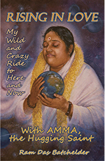 Amazon messages from amma in the language of the heart ebook rising in love my wild and crazy ride to here and now with amma fandeluxe Image collections