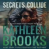 Secrets Collide: Bluegrass Brothers, Volume 5
