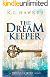 The Dream Keeper: The first book in The Dream Keeper Series