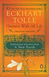 Oneness with All Life: Inspirational Selections from A New Earth