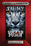 Sucker Punch: Anita Blake 27 (Anita Blake, Vampire Hunter, Novels)