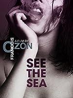 See the Sea (English Subtitled)