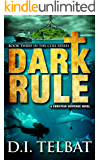 Dark Rule (COIL Book 3)