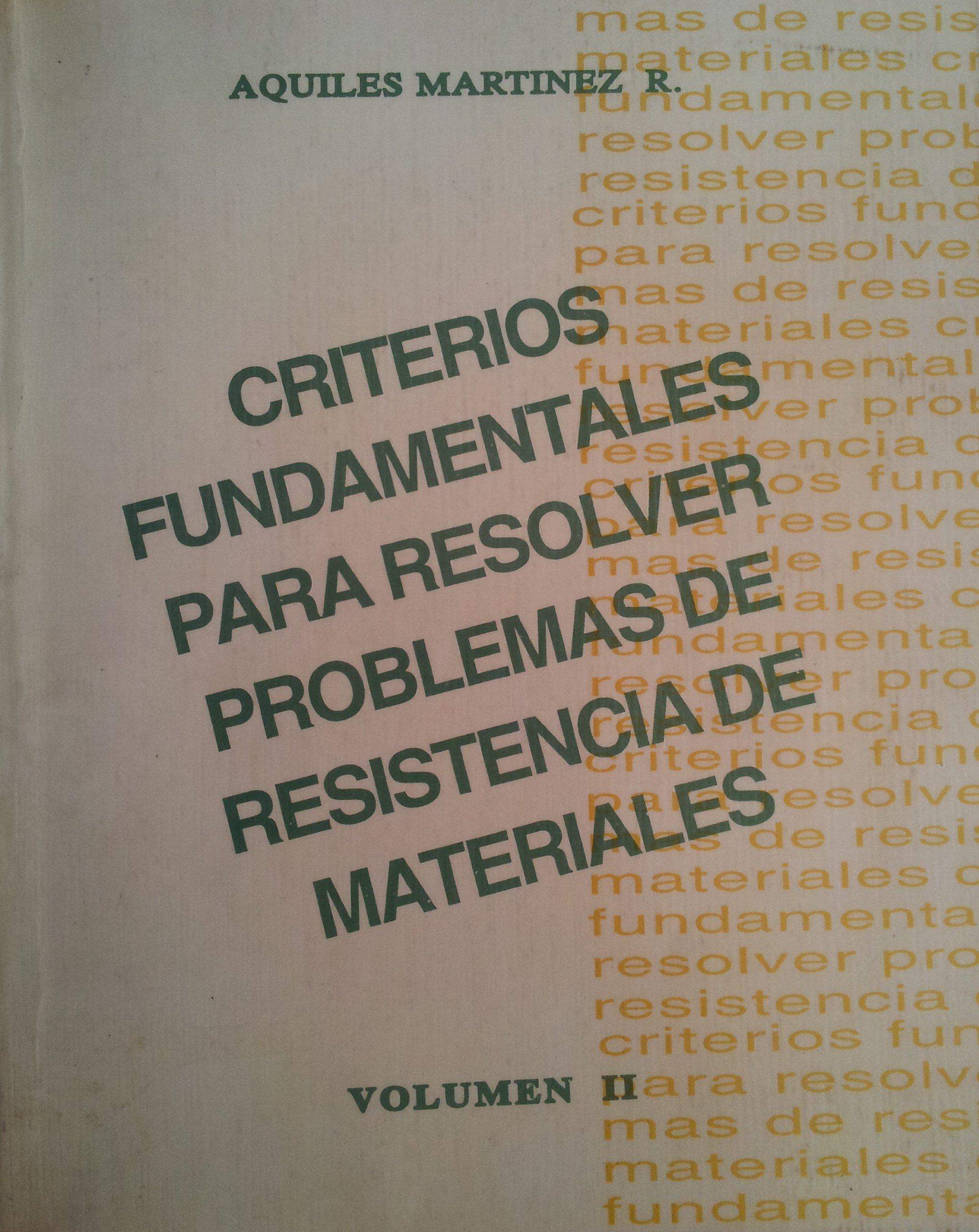 Criterios Fundamentales Para Resolver Problemas De Resistencia De Materiales (Volumen 2, Volumen 2) Paperback – 1995