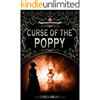 Curse of the Poppy: A Victorian Murder Mystery (Penny Green Series Book 5) (Penny Green Victorian Mystery Series)