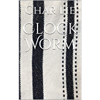 Clock Worm (English Edition)