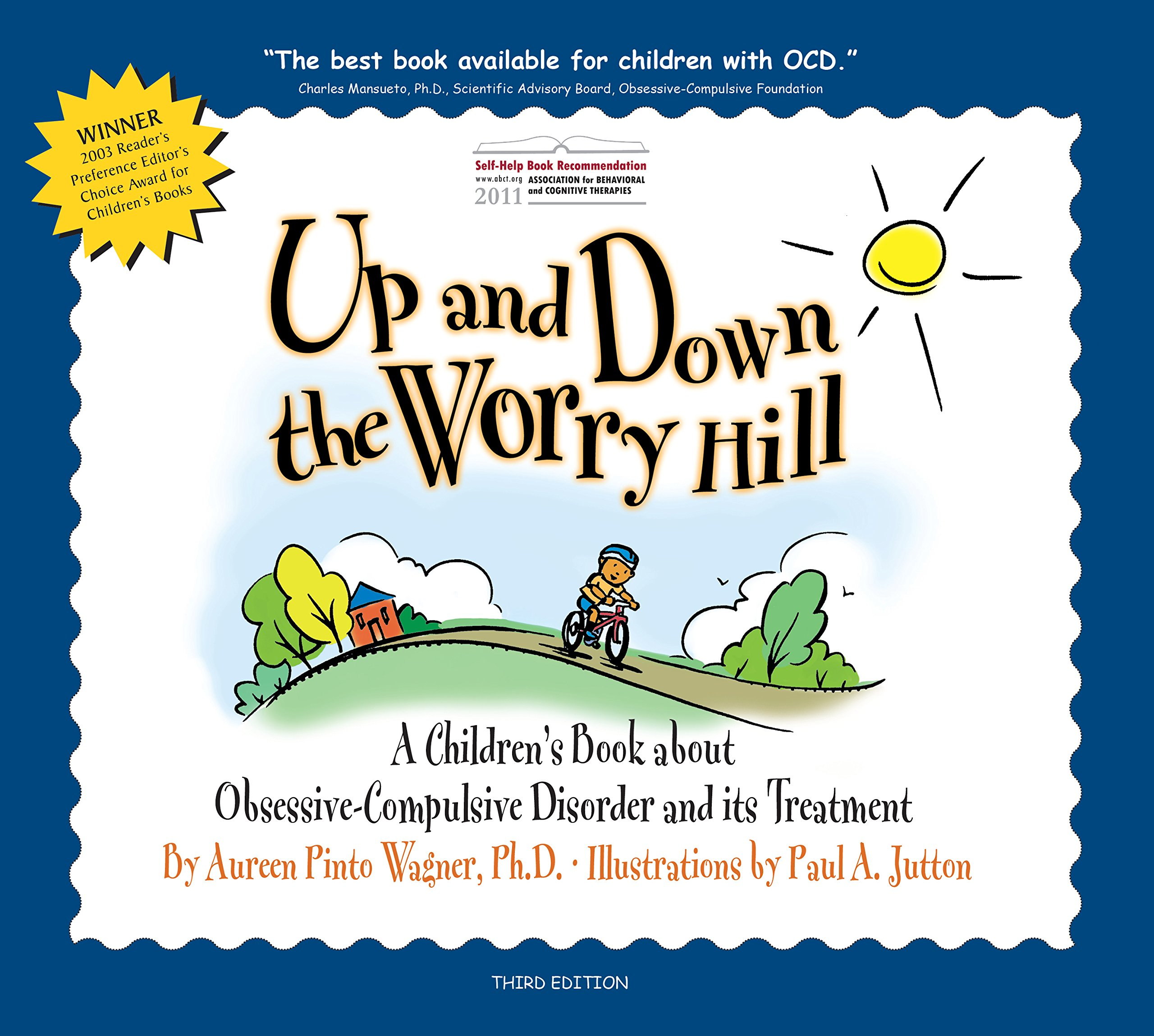 up and down the worry hill a children s book about obsessive