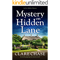 Mystery on Hidden Lane: An utterly gripping cozy mystery novel (An Eve Mallow Mystery Book 1)