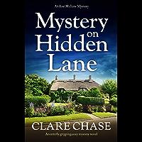 Mystery on Hidden Lane: An utterly gripping cozy mystery novel (An Eve Mallow Mystery Book 1)