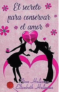 El secreto para conservar el amor