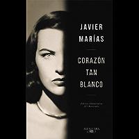 Corazón tan blanco (edición especial 25º aniversario) (Spanish Edition)