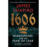 1606. Shakespeare And The Year Of Lear