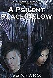A Psilent Place Below (Star Trails Tetralogy Book 3)