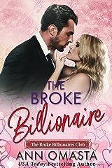 The Broke Billionaire: A sweet billionaire romance novella (The Broke Billionaires Club Book 1) Kindle Edition