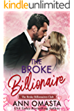 The Broke Billionaire: A sweet billionaire romance novella (The Broke Billionaires Club Book 1)