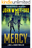 MERCY (The Ball & Chain Thrillers Book 1)