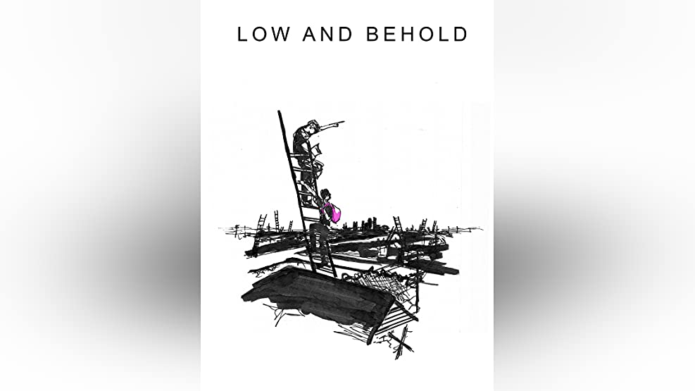 Low and Behold