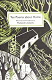 Ten Poems About Home: Selected and Introduced by Mahendra Solanki