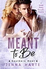 Meant to Be: A Second Chance at Love Romantic Suspense (Southern Heat Book 2) Kindle Edition
